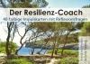Der Resilienzcoach