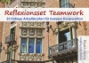 Reflexionsset Teamwork